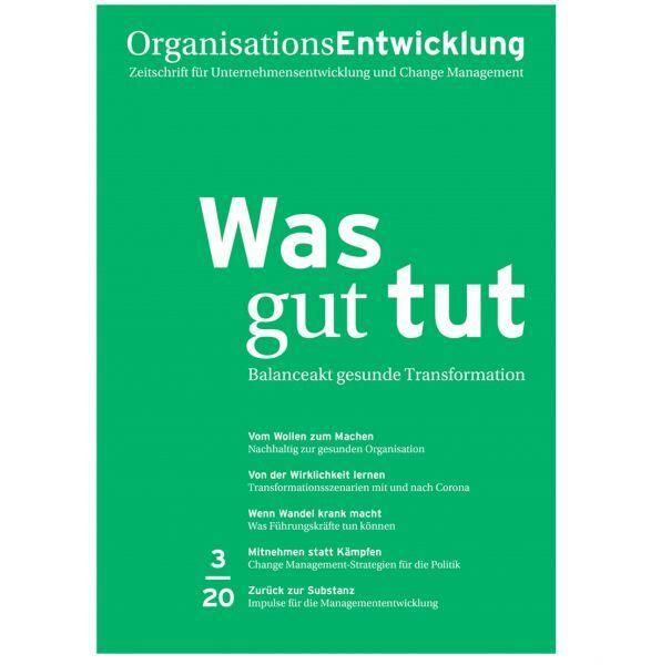 OrganisationsEntwicklung 03/2020: Was gut tut