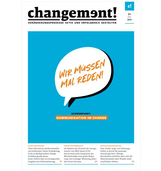 changement! Ausgabe 03/21: Kommunikation im Change