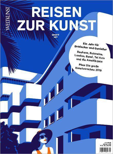 WELTKUNST 152/19 Reisen zur Kunst