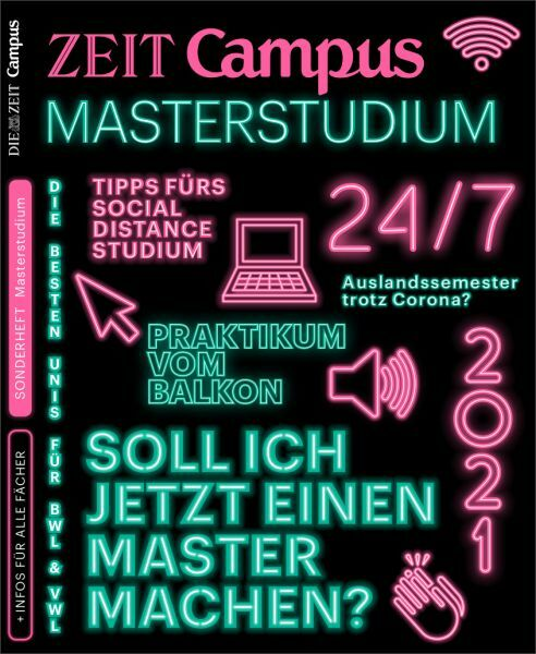 ZEIT CAMPUS Ratgeber Masterstudium 2021