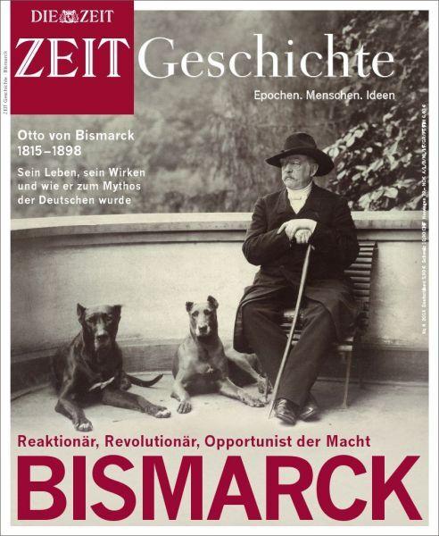 ZEIT GESCHICHTE Bismarck