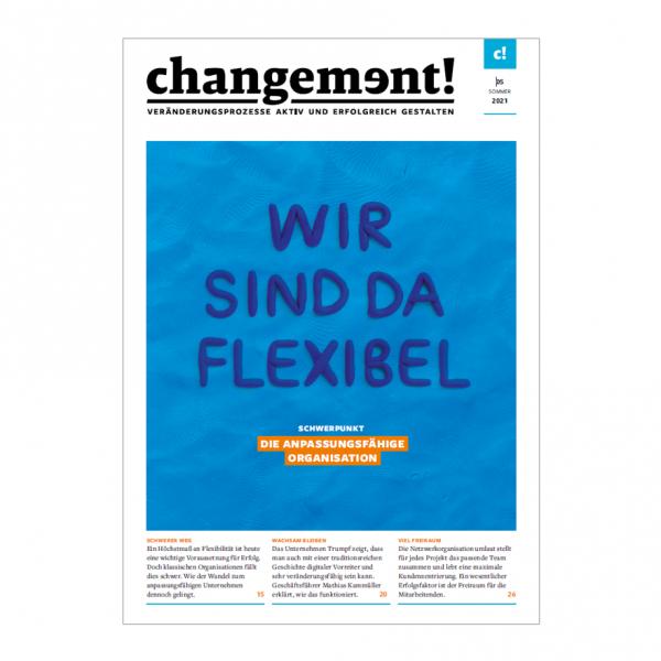 changement! Ausgabe 05/21: Die anpassungsfähige Organisation