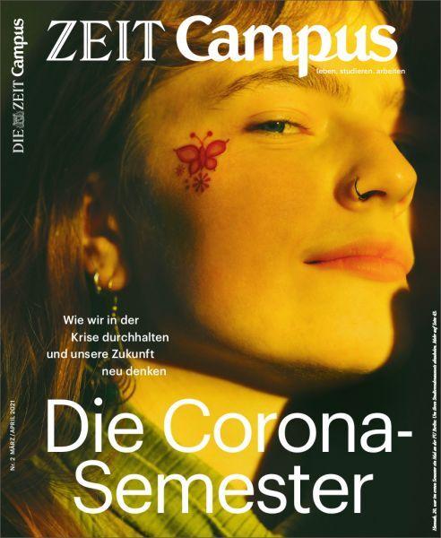 ZEIT CAMPUS 2/21 Die Corona-Semester