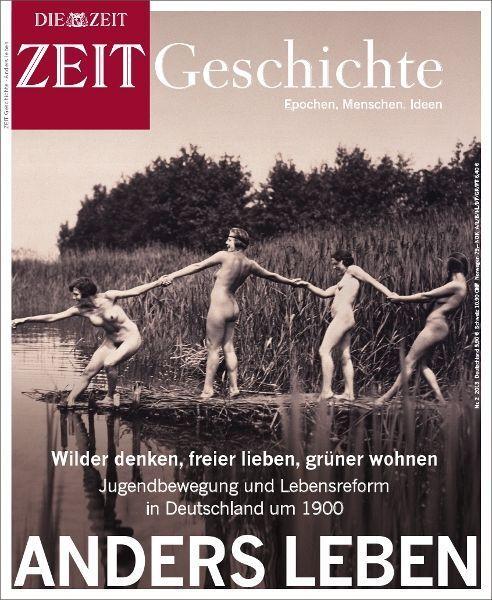 ZEIT GESCHICHTE Anders Leben