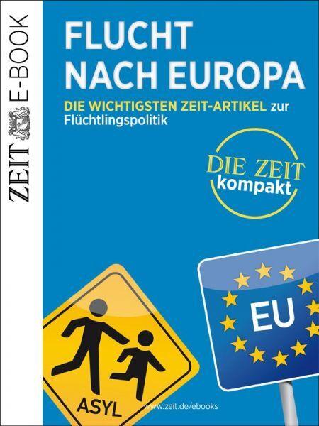 »Flucht nach Europa«