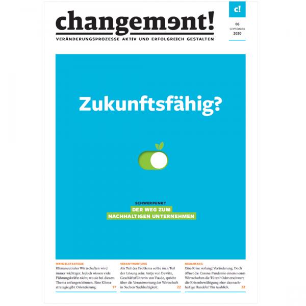 changement! Ausgabe 06/20: Der Weg zum nachhaltigen Unternehmen