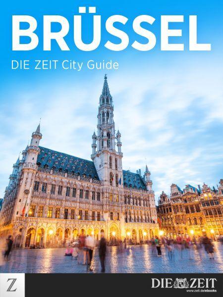 »Brüssel - DIE ZEIT City Guide«