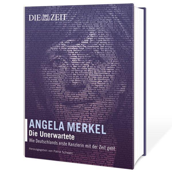 Angela Merkel – Die Unerwartete