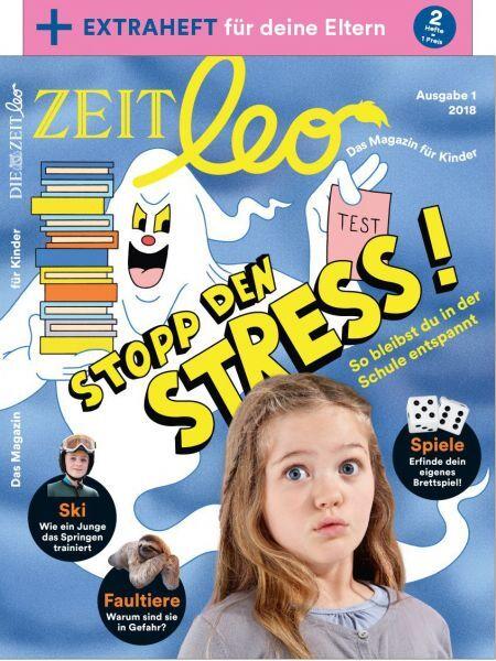 ZEIT LEO 1/18 Stopp den Stress!