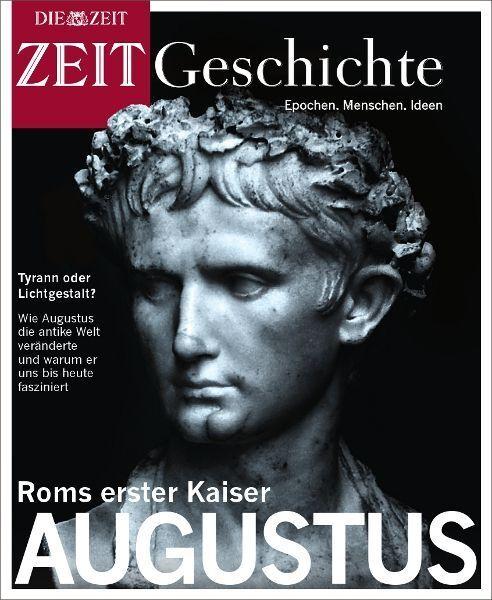 ZEIT GESCHICHTE Augustus