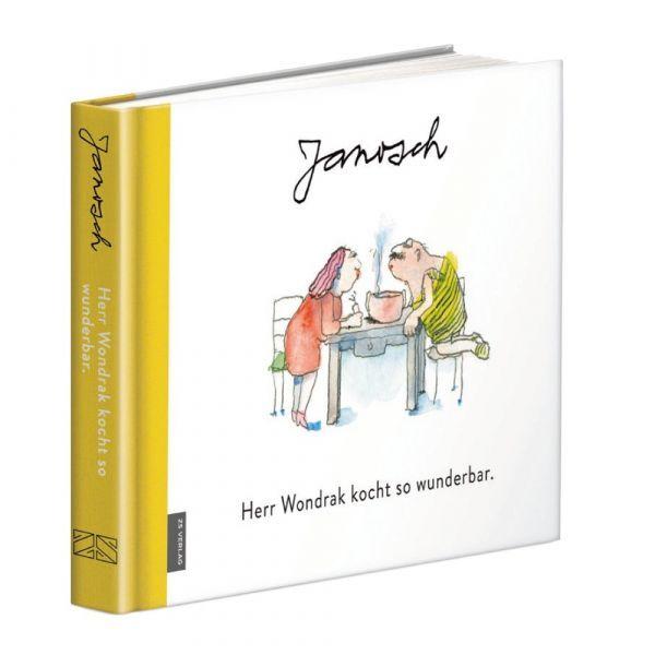 Herr Wondrak kocht so wunderbar.