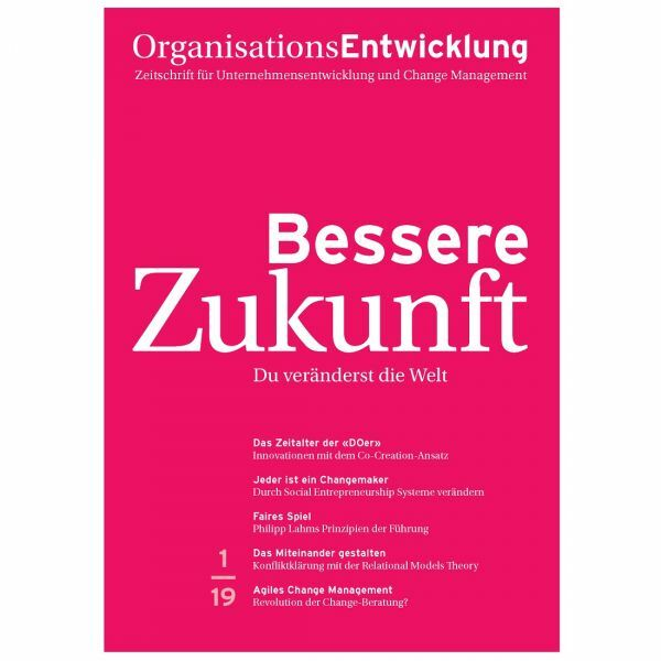 OrganisationsEntwicklung 01/2019: Bessere Zukunft